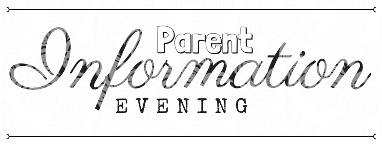 Parent Info Evening